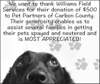 We want to thank Williams Field Services for their donation of $500