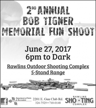 2nd Annual Bob Tigner Memorial Fun Shoot