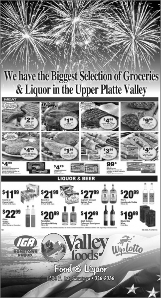 We have the Biggest Selection of Groceries and Liquor in the Upper Platte Valley