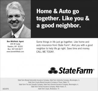 Home & Auto go together. Like you & a good neighbor