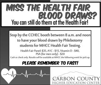 Miss the health fair blood draws?