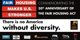 Fair Housing makes U.S. Stronger