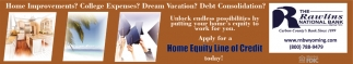 Apply for a Home Equity Line of Credit Today!