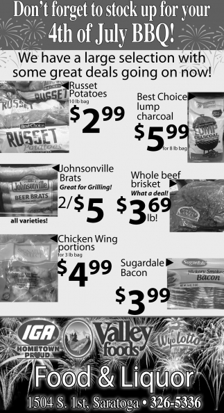 Don't Forget to Stock Up for your 4th of July BBQ!