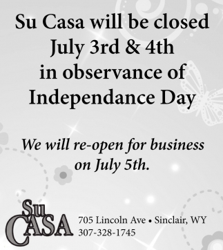 Su Casa will be Closed July 3rd & 4th in Observance of Independence Day