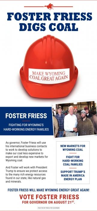 Foster Friess Digs Coal