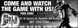 Come and Watch the Game With Us!