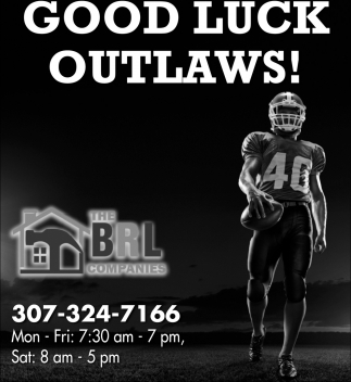 God Luck Outlaws!