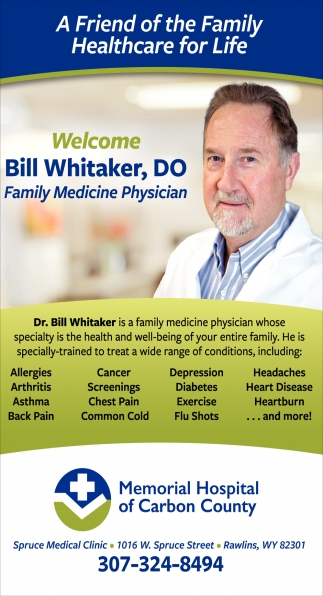 Welcome Bill Whitaker, DO