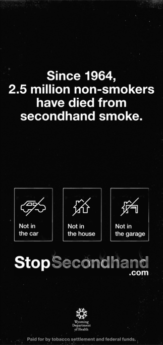 since 1964, 2.5 Million Non-Smokers have Died from Secondhand Smoke