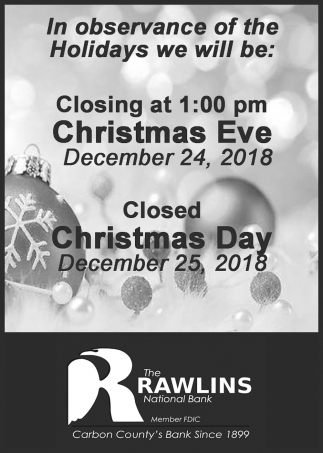 We Will be Closing at 1:00 pm Christmas Eve December 24