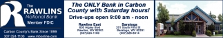 The Only Bank in Carbon County with Saturday Hours!