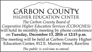 The meeting will be held at Carbon County Higher Education Center