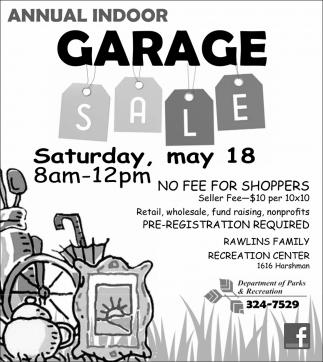 Annual Indoor Garage Sale