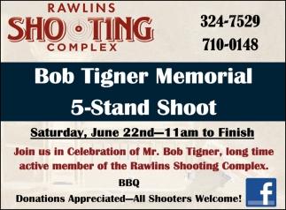 Bob Tiger Memorial