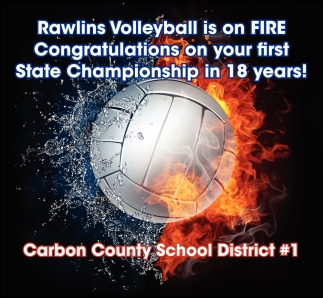 Rawlins Volleyball is On Fire Congratulations On Your First State Championship in 18 Years!