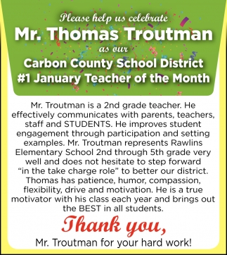 Thank You, Mr. Troutman for Your Hard Work!