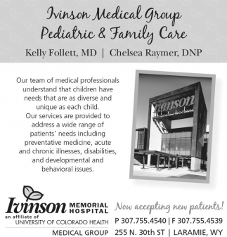 Ivinson Medical Group Pediatric and Family Care.