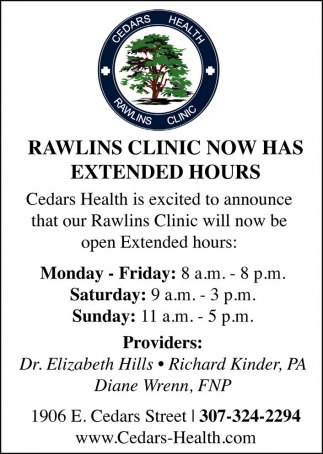Rawlins Clinic Now Has Extended Hours!