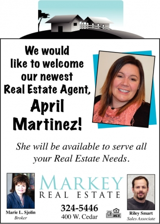 We would like to welcome our newest Real Estate Agent, April Martinez