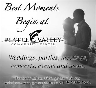 Best Moments Begin at Platte Valley Community Center