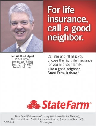 For life insurance call a good neighbor