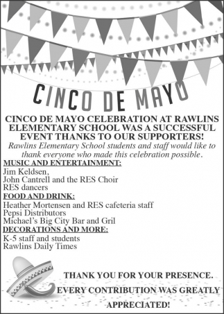 Cinco de Mayo Celebration at Rawlins Elementary School Was a Successful Event!